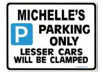 MICHELLE'S Personalised Parking Sign Gift | Unique Car Present for Her |  Size Large - Metal faced